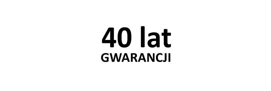 40 lat GWARANCJI